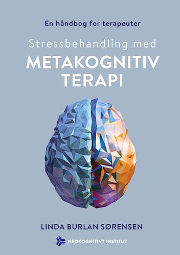 Stressbehandling med metakognitiv terapi
